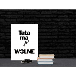 Tata ma wolne - LED expression 20×60×4 cm